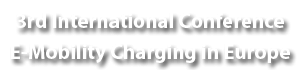 3rd International Conference E-Mobility Charging in Europe eMobility